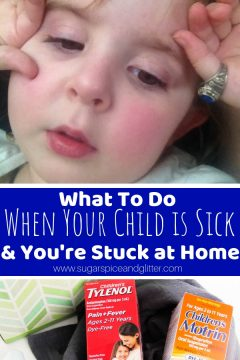 What To Do When Your Child is Sick and You're Stuck at Home
