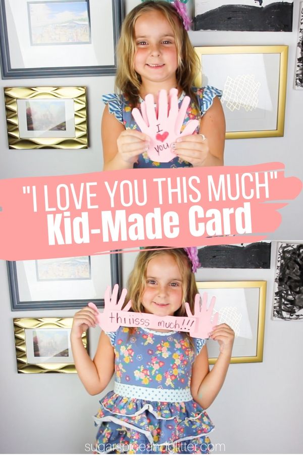 Kids will be so proud of this handmade card proclaiming their love for you! Whether for Mother's day, Father's day, Valentine's Day - or even a special birthday!