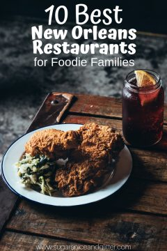 10 Best New Orleans Restaurants for Foodie Families