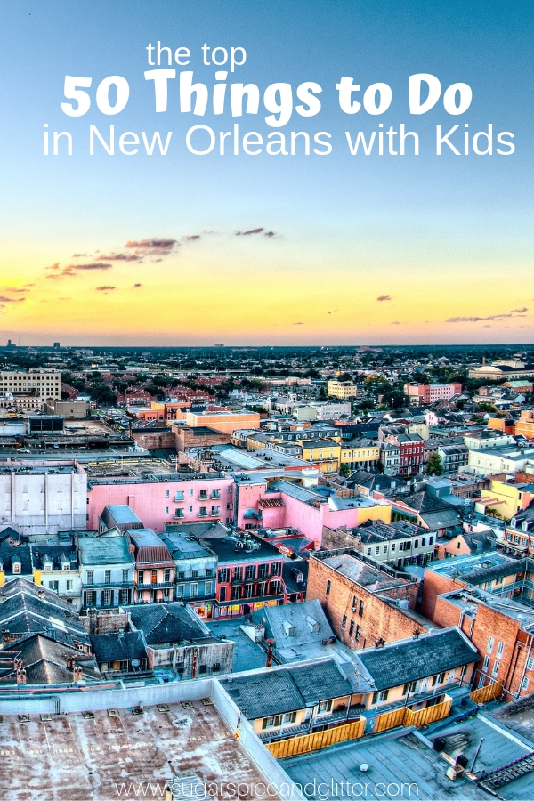 Things to do in New Orleans with Kids including the best New Orleans food and tips to see New Orleans on a budget