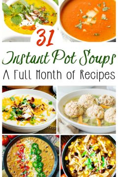 40 Instant Pot Soup Recipes