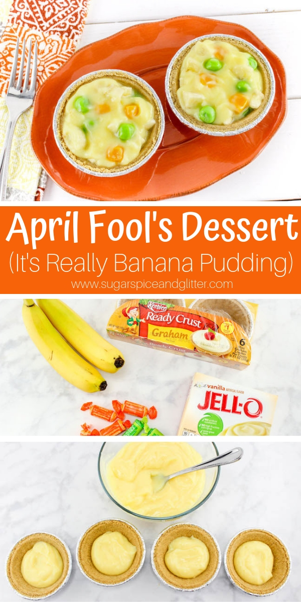Surprise the kids with this Silly April Fool's Day dessert that looks like mini Chicken Pot Pies but is really Banana Pudding tarts!