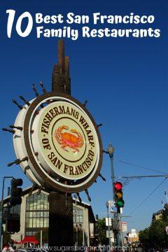 Top 10 San Francisco Restaurants for Families