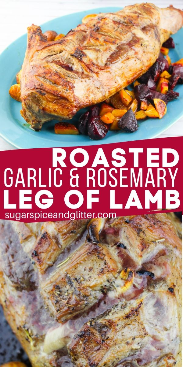 The Best Leg of Lamb recipe - flavorful, succulent, and ready to cook after just 5 minutes of prep! This garlic roasted lamb is perfect for Easter, Christmas or a special Sunday supper