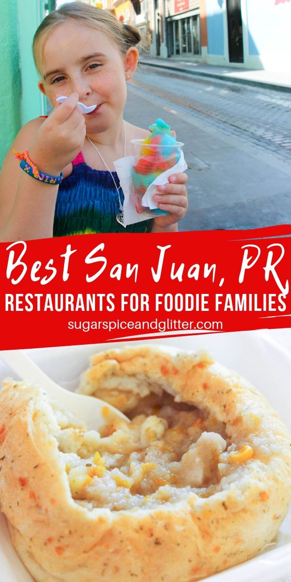 Family vacation to Puerto Rico? Here are the best San Juan restaurants for families, from our family to yours
