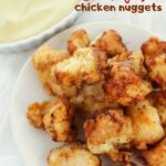 Copycat Chik-Fil-A Nuggets