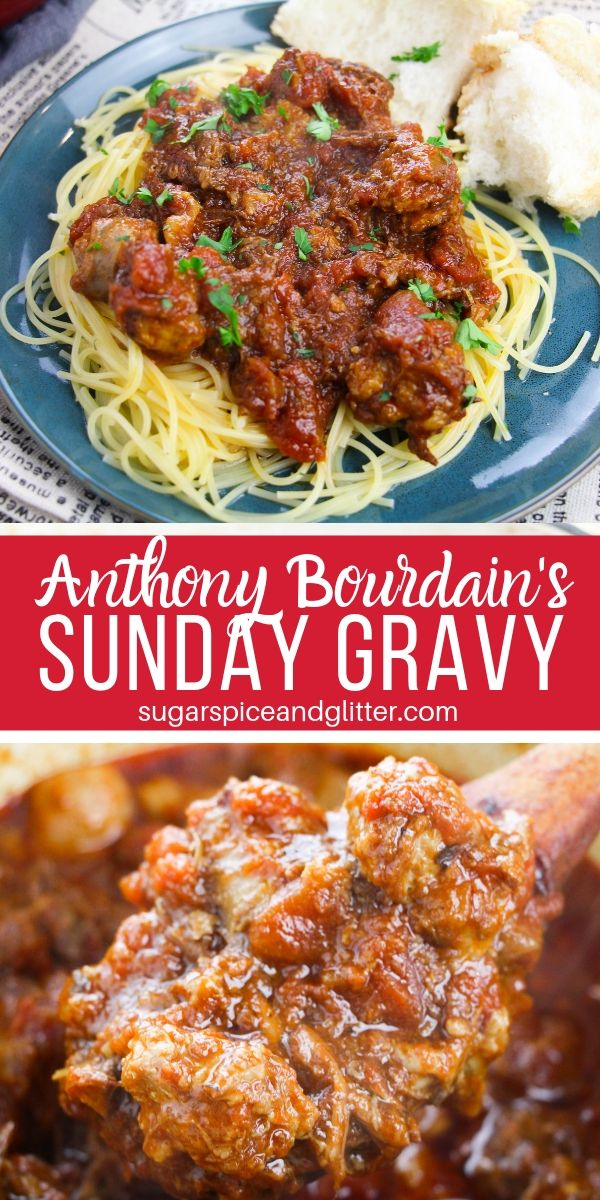 Simply the best spaghetti meat sauce you will ever make, Anthony Bourdain's Sunday Gravy is a must-eat for any Italian food lover
