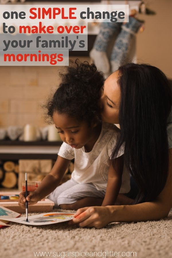 Take your mornings with your kids from stressful, nagging and rushed to calm, happy and connected with one simple shift.