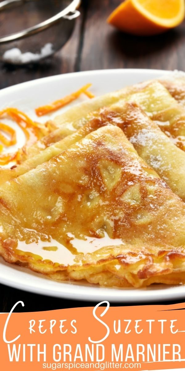 Transport yourself to Paris with this Decadent Grand Marnier Crepes recipe. Step-by-step tutorial on how to make these deceptively simple French crepes with a luscious and boozy Grand Marnier sauce