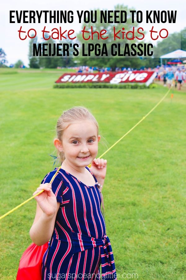 If you love golf and good food, a family day out at the Meijer LPGA Classic will not disappoint! Here is your ultimate guide to this fun family-friendly event (and the charitable initiatives it supports)