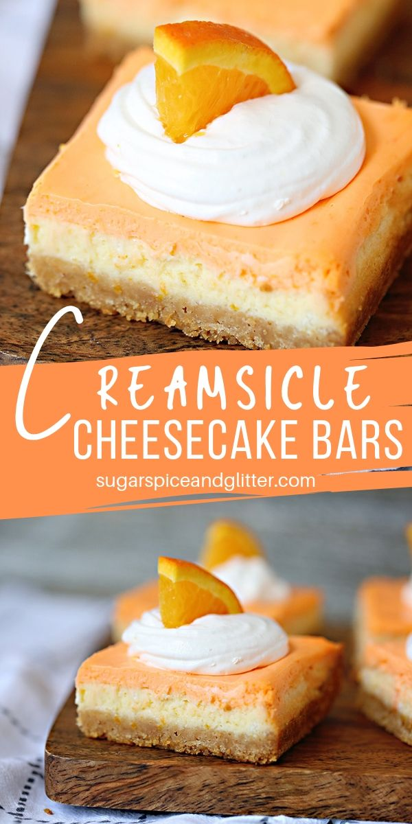 No-Bake Creamsicle Cheesecake Bars are the perfect summer dessert if you love Orange Creamsicle but want something a bit unique