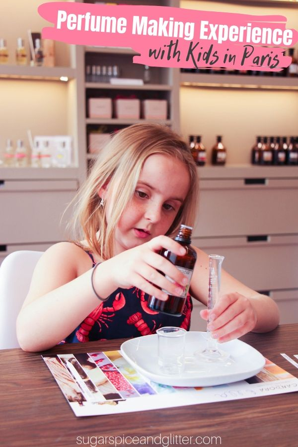 Everything you need to know about Making Customized Perfumes in Paris with kids - a Paris Bucket List Experience