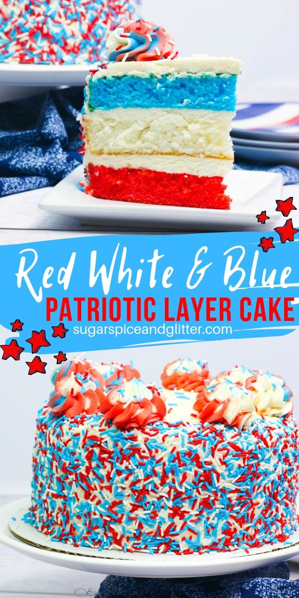 A fun Red White and Blue Layer Cake perfect for Forth of July, Guy Fawkes day, Memorial Day - so many fun patriotic occasions! This is a showstopper dessert that is incredibly easy to make