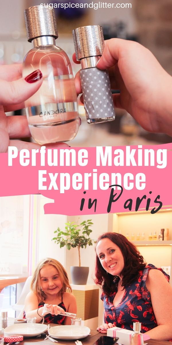 Everything you need to know about one of our favorite memories AND souvenirs from Paris - making our own Custom Perfume in a mommy and me perfume workshop