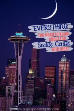 Everything You Need to Know About the Seattle Center