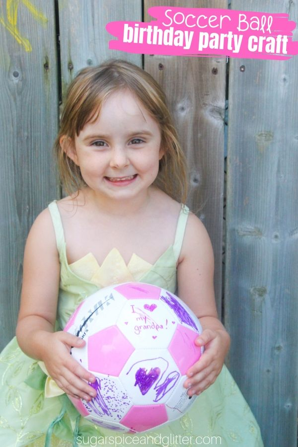 A fun birthday party craft that all guests can participate in, customize a special soccer ball for the birthday girl or boy! Also makes a great gift for coaches