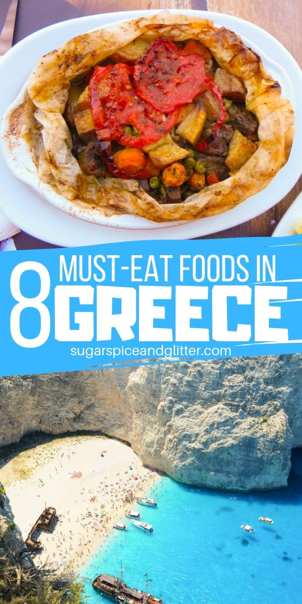 Stifado, souvlaki, kleftiko - oh my! Here are the 8 Must-Eat Greek Foods if you are planning a vacation to Greece
