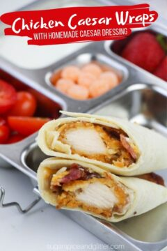 Chicken Caesar Wraps with Homemade Caesar Dressing