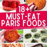 Must Eat Paris Foods