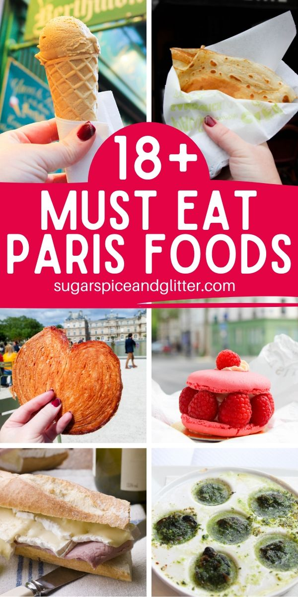 EVERYTHING you need to eat while in Paris! What to eat, where to find it, plus a few tips and a free printable checklist to make your Paris vacation planning even easier