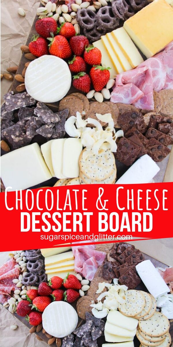 A step-by-step tutorial on how to make the ultimate dessert board - chocolate, cheese, crackers and fruit. Perfect for a party or special occasion