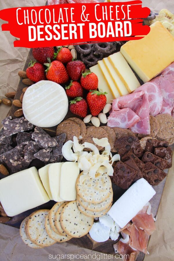A dessert board perfect for your next party, movie night, or a special occasion! All the best parts of a traditional cheeseboard made even better with chocolate and fruit