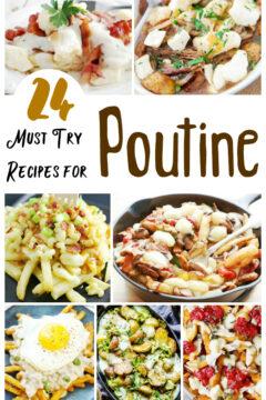25+ UNIQUE Poutine Recipes
