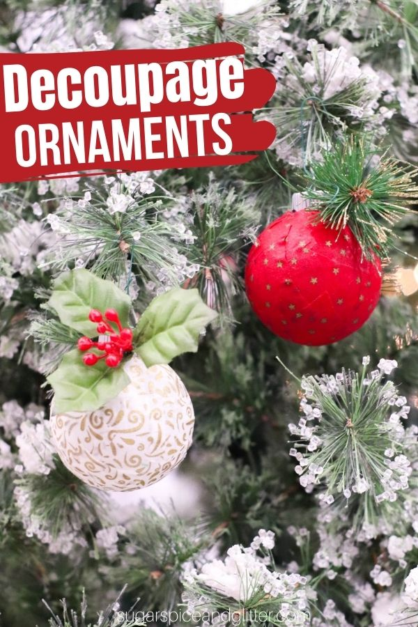 A quick and easy method for making decoupaged Christmas ornaments using leftover fabric scraps or scraps of wrapping paper. A unique way to customize your Christmas decor