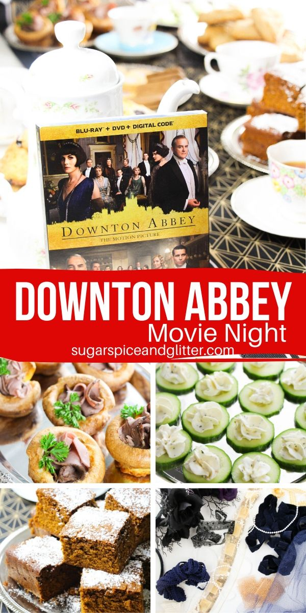 Everything you need to plan an easy yet exquisite Downton Abbey Movie Night, from food, decor, party activities - including a free printable movie night planner