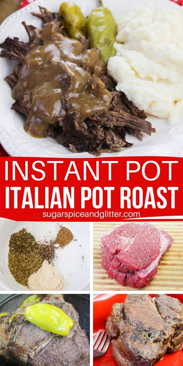 A step-by-step guide to making the best, fork-tender Italian Pot Roast in the Instant Pot