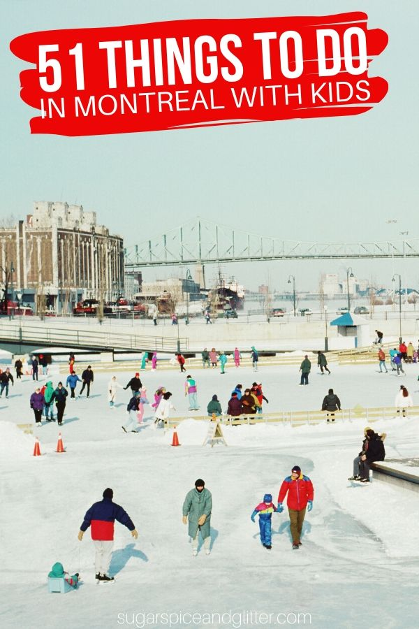 Planning a Montreal Family Vacation? We've collected 51 amazing activities, family foodie spots, and gorgeous views for you to explore with the whole family