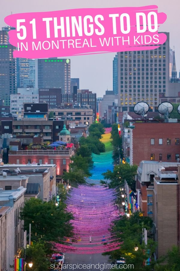 Everything you need to know about exploring Montreal with Kids - over 51 fun things to do, foods to eat and sights to see in the City of Saints