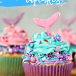 Easy Mermaid Cupcakes (with Video)