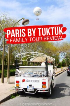 Exploring Paris by Tuktuk Private Family Tour