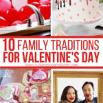 10 Family Traditions for Valentine's Day
