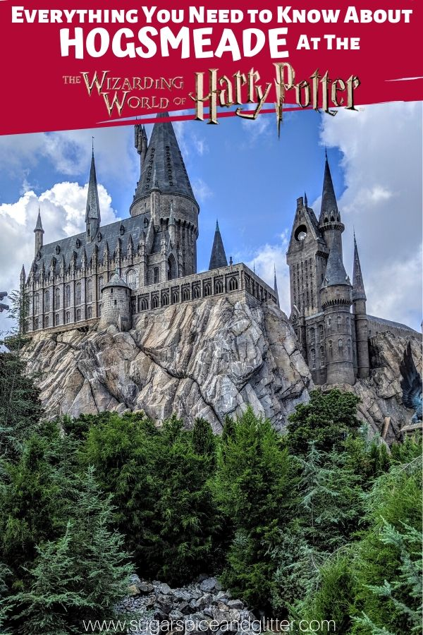 Everything you need to know about Hogsmeade at Universal's Wizarding World of Harry Potter. What to do, where to eat and all of the hidden experiences you don't want to miss!