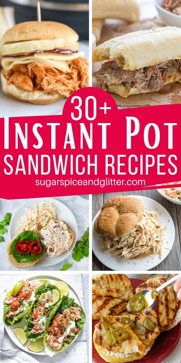 Over 30 Super Simple Instant Pot Sandwich Recipes, perfect for parties, barbecues, or an easy family dinner. These mouthwatering sandwich recipes are also perfect for meal prepping