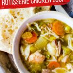 Crockpot Chicken Noodle Soup with Rotisserie Chicken (with Video)