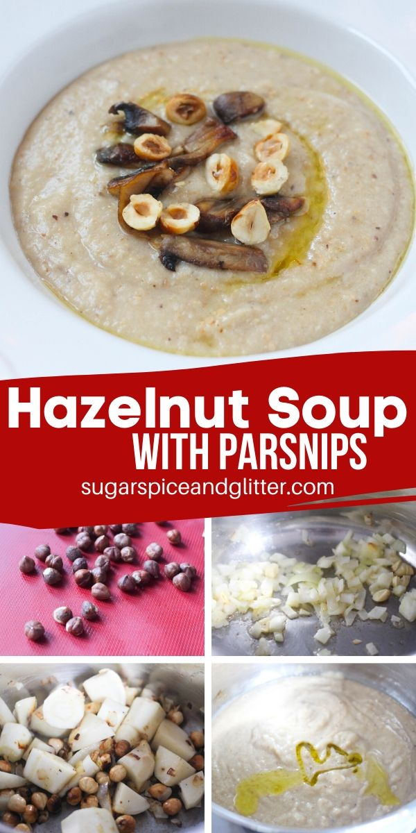 How to make hazelnut soup with parsnips, a filling and comforting soup with roasted hazelnuts and zingy parsnips - decadent yet easy