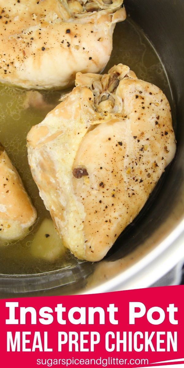 A super easy Instant Pot Chicken recipe for meal prepping chicken for the week! This method takes 2 minutes active prep time and you will have enough cooked, shredded chicken for the week!