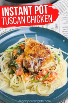Instant Pot Tuscan Chicken