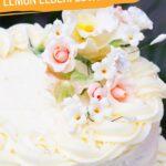 Royal Wedding Cake: Lemon Elderflower Cake