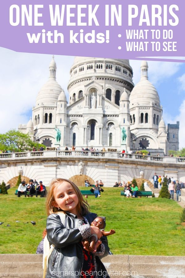 Heading to Paris with Kids? Here is EVERYTHING you need to know to plan the best family vacation ever plus a free printable Paris itinerary