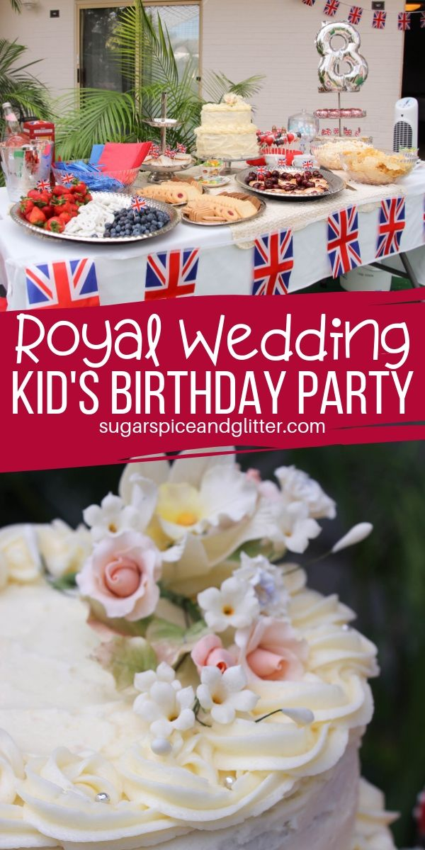 How to throw a Royal Wedding birthday party fit for a princess! Everything from British party food, that famous Lemon Elderflower Cake, fun game ideas, party favors, and awesome decor - all on a budget!