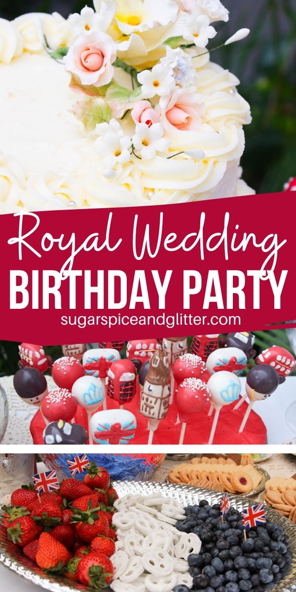 How to plan the ultimate Royal Wedding party - whether for a birthday party or a fun bridal shower theme, we've got you covered with all of the food, decor, activity and party favor ideas - all on a budget.