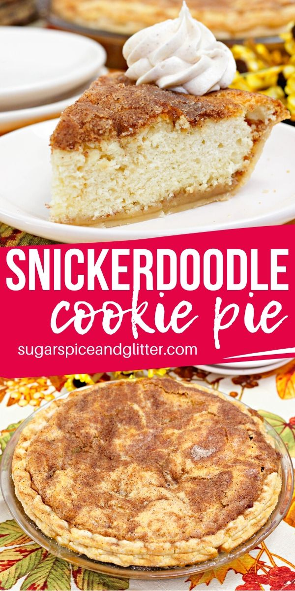 How to make a scrumptious Snickerdoodle cookie pie - a old-fashioned dessert classic that combines two amazing desserts in one!