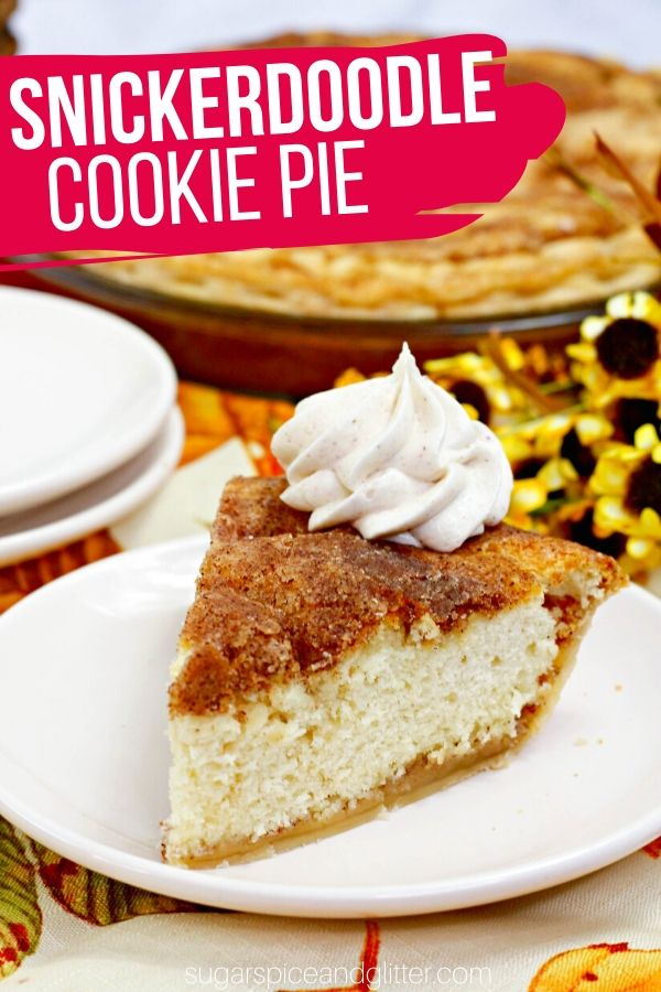 A classic cookie pie dessert recipe - this Snickerdoodle Cookie Pie is a must-try for any Snickerdoodle fan! Fluffy, snickedoodle cookie dough baked in a pie shell and topped with caramelized brown sugar syrup