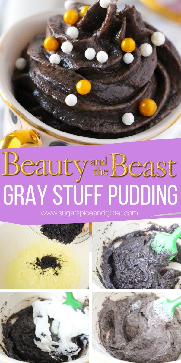 Try the gray stuff - it's delicious! A luxurious and rich cookies and cream pudding inspired by Disney's Beauty and the Beast. Simple enough for the kids to make and perfect for a Disney movie night