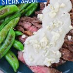 Blue Cheese Sauce for Steak (with Video)