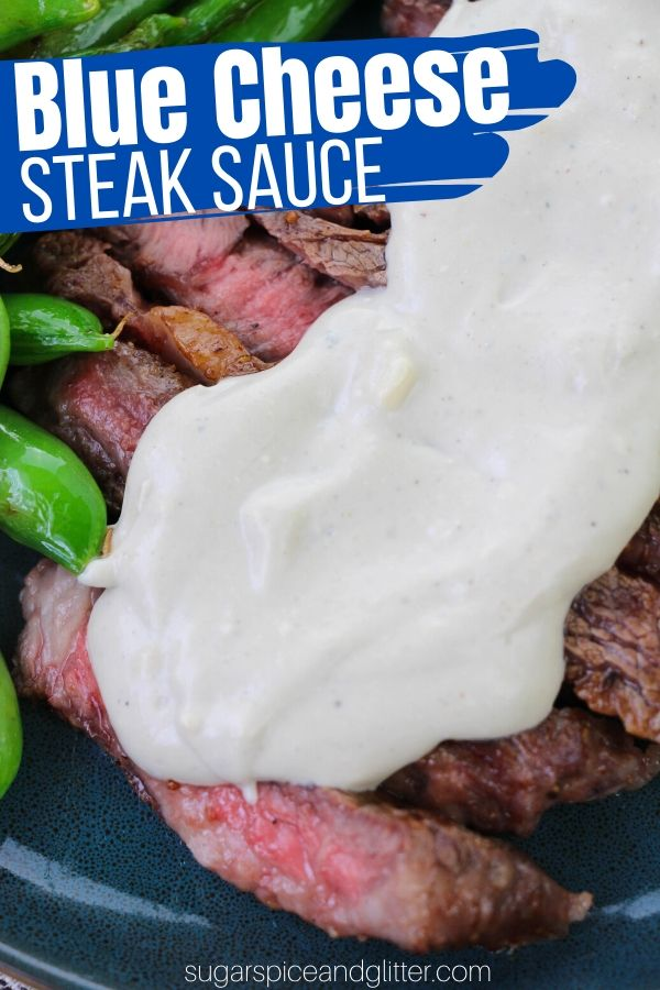 A decadent and mouth-watering blue cheese steak sauce, ready in less than 5 minutes! The perfect recipe for a special occasion dinner: Valentine's Day, Father's Day, etc.